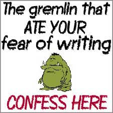 The Gremlin That Ate Your Fear of Writing