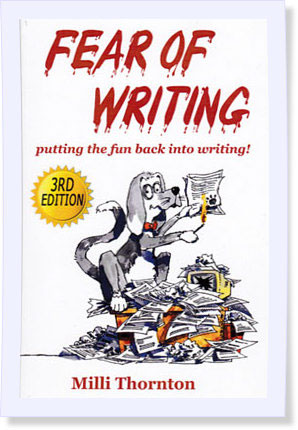 Fear of Writing, 3rd edition by Milli Thornton, fearofwriting.com
