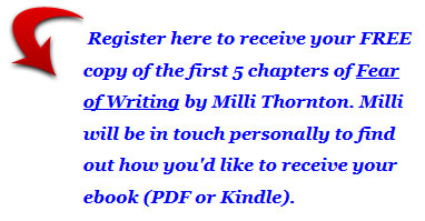 5 free chapters from Fear of Writing by Milli Thornton